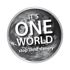 Label-Info: It's one world - stop child slavery!
