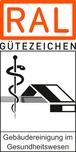 RAL Gütezeichen Gebäudereinigung im Gesundheitswesen
