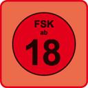 """FSK 18-""""FSK ab 18 / Keine Jugendfreigabe"""""""